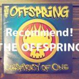 【メロコア好き必聴!オフスプ名曲15選】THE OFFSPRINGおすすめ曲を紹介します!